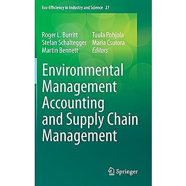 Environmental Management Accounting And Supply Chain Management Eco-Efficiency In Industry And Science, New Book (9789400713895)