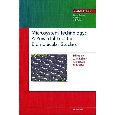 Microsystem Technology A Powerful Tool For Biomolecular Studies Biomethods, New Book (9783764357740)