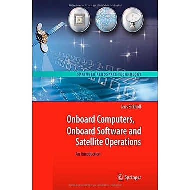 Onboard Computers Onboard Software And Satellite Operations An Introduction, New Book (9783642251696)