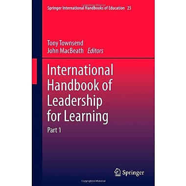 International Handbook Of Leadership For Learning Springer International Handbooks Of Education, New Book (9789400713499)