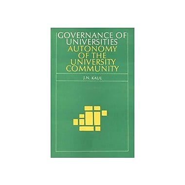 Governance Of Universities Autonomy Of The University Community, New Book (9788170172345)