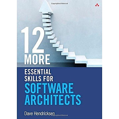 12 More Essential Skills For Software Architects, New Book (9780321909473)