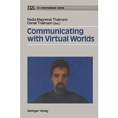 Communicating With Virtual Worlds Cgscg International Series, New Book (9784431701255)