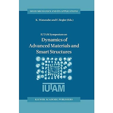 Dynamics Of Advanced Materials And Smart Structures Solid Mechanics And Its Applications, New Book (9789048161928)