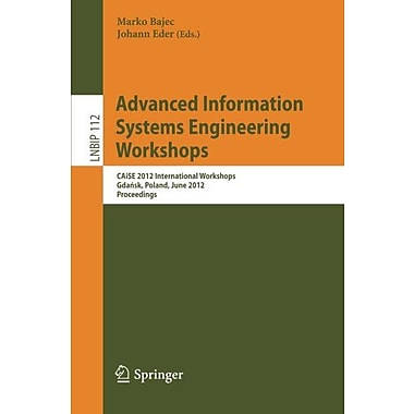 Advanced Information Systems Engineering Workshops Caise 2012 International Workshops Gdansk Poland J, Used Book (9783642310683)