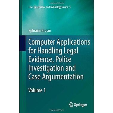 Computer Applications For Handling Legal Evidence Police Investigation And Case Argumentation Law Gov, Used Book (9789048189892)