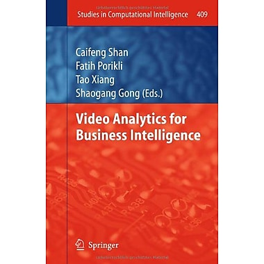 Video Analytics For Business Intelligence Studies In Computational Intelligence, Used Book (9783642285974)