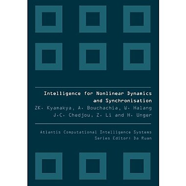 Intelligence For Nonlinear Dynamics And Synchronisation Atlantis Computational Intelligence Systems, Used Book (9789078677338)