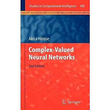 Complex-Valued Neural Networks Studies In Computational Intelligence, New Book (9783642276316)