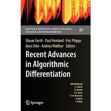 Recent Advances In Algorithmic Differentiation Lecture Notes In Computational Science And Engineering, New Book (9783642300226)