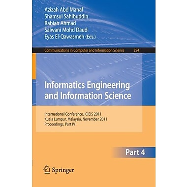 Informatics Engineering And Information Science Part Iv International Conference Icieis 2011, New Book (9783642254826)