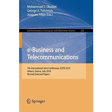 E-Business And Telecommunications 7Th International Joint Conference Icete Athens, New Book (9783642252051)