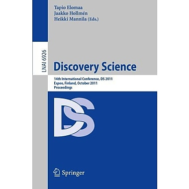 Discovery Science 14Th International Conference Ds 2011 Espoo Finland October 5-7 Proceedings, New Book (9783642244766)