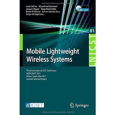 Mobile Lightweight Wireless Systems Third International Icst Conference Mobilight 2011 Bilbao, New Book (9783642294785)