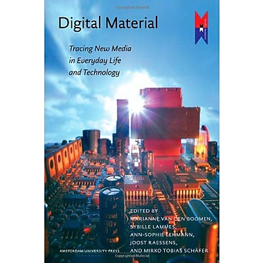 Digital Material Tracing New Media In Everyday Life And Technology Amsterdam University Press - Mediam, New Book (9789089640680)