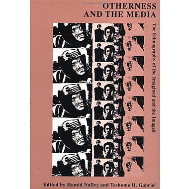 Otherness And The Media The Ethnography Of The Imagined And The Imaged Studies In Film And Video, New Book (9783718605699)