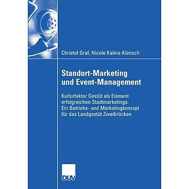 Standort-Marketing Und Event-Management Kulturfaktor Gestut Als Element Erfolgreichen Stadtmarketings , New Book (9783824407910)