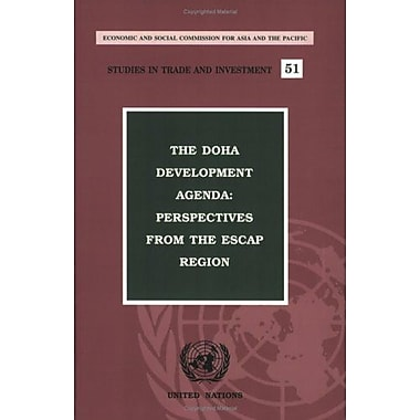 Doha Development Agenda Perspectives From The Escap Region Studies In Trade And Investment, New Book (9789211203387)
