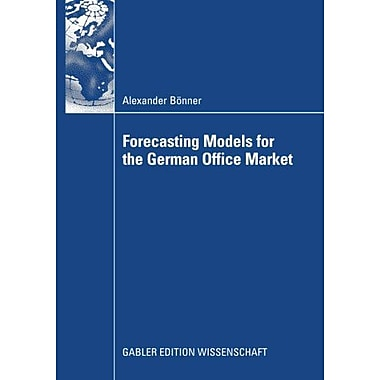 Forecasting Models For The German Office Market, New Book (9783834915252)