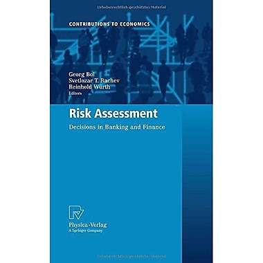 Risk Assessment Decisions In Banking And Finance Contributions To Economics, New Book (9783790820492)