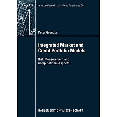 Integrated Market And Credit Portfolio Models Risk Measurement And Computational Aspects Neue Betriebs, New Book (9783834908759)
