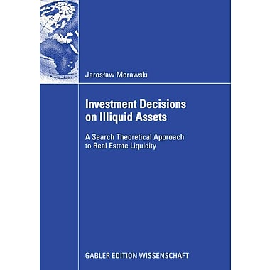Investment Decisions On Illiquid Assets A Search Theoretical Approach To Real Estate Liquidity, New Book (9783834910042)