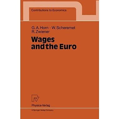 Wages And The Euro Contributions To Economics, New Book (9783790811995)