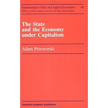 State And The Economy Under Capitalism Fundamentals Of Pure And Applied Economics, New Book (9783718650064)