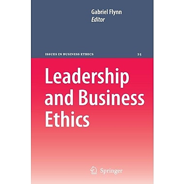 Leadership And Business Ethics Issues In Business Ethics, New Book (9789048178780)