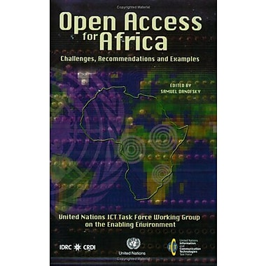 Open Access For Africa Challenges Recommendations And Examples, New Book (9789211045505)