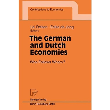 The German And Dutch Economies Who Follows Whom? Contributions To Economics, New Book (9783790810646)