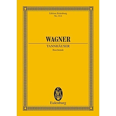 Bacchanale Tannhauser Study Score Edition Eulenburg, New Book (9783795764401)