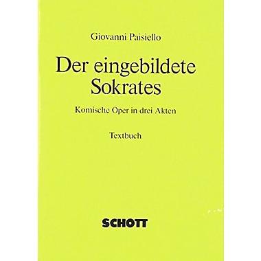 Der Eingebildete Sokrates Opera In Three Acts German Libretto, New Book (9783795736446)