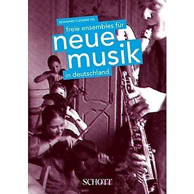 Freie Ensembles Fur Neue Musik In Deutschland, New Book (9783795701581)