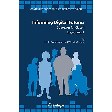 Informing Digital Futures Strategies For Citizen Engagement Computer Supported Cooperative Work, New Book (9789048171613)