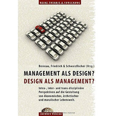 Management Als Design? Design Als Management? German Edition, New Book (9783941522039)