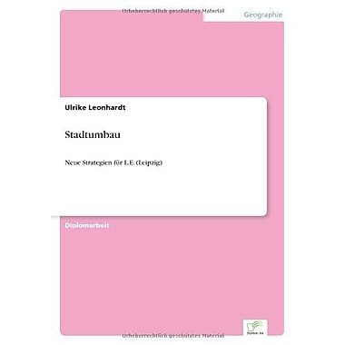 Stadtumbau Neue Strategien F?R Le Leipzig German Edition, New Book (9783838669434)