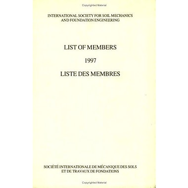 List Of Members 1997 International Society For Soil Mechanics And Foundation Engineering, New Book (9789054106814)