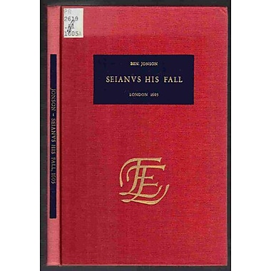 Sejanus His Fall The English Experience Its Record In Early Printed Books Published In Facsimile, New Book (9789022102657)