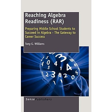 Reaching Algebra Readiness Rar Preparing Middle School Students To Succeed In Algebra - The Gateway To, New Book (9789460915086)