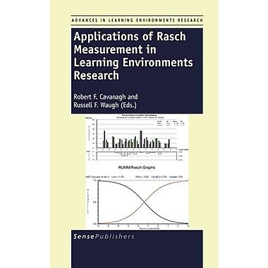 Applications Of Rasch Measurement In Learning Environments Research, New Book (9789460914928)