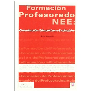La Formacioacuten Del Profesorado Ante Las Nee Spanish Edition, New Book (9788495319371)