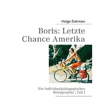 Boris Letzte Chance Amerika German Edition, New Book (9783842357082)