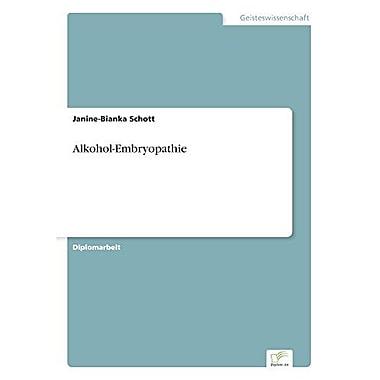 Alkohol-Embryopathie German Edition, New Book (9783838695242)