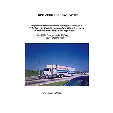 Der Verkehrsfachwirt Band Iii German Edition, New Book (9783833400858)