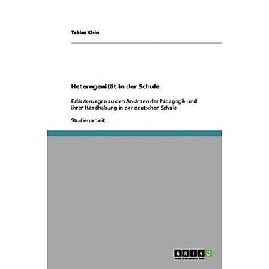 Heterogenitat In Der Schule German Edition, New Book (9783656154945)