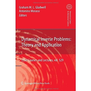 Dynamical Inverse Problems Theory And Application Cism International Centre For Mechanical Sciences, New Book (9783709106952)