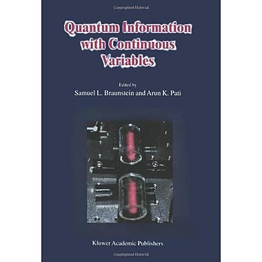 Quantum Information With Continuous Variables, New Book (9789048162550)