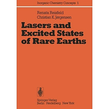 Lasers And Excited States Of Rare Earths Inorganic Chemistry Concepts, New Book (9783642666988)