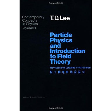 Particle Physics And Introduction To Field Theory Revised And Updated First Edition Contemporary Conce, New Book (9783718600328)